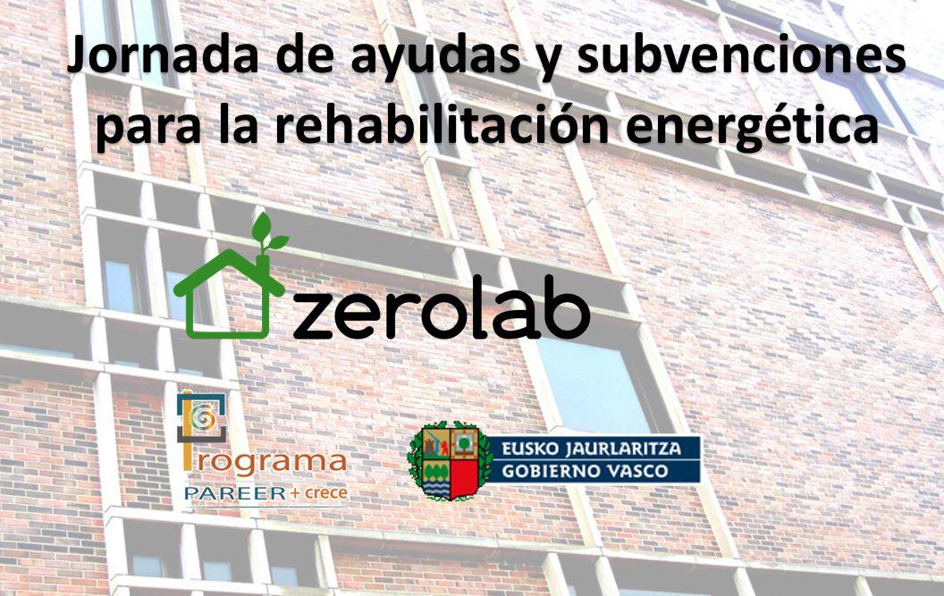 ayudas rehabilitacion energética zerolab